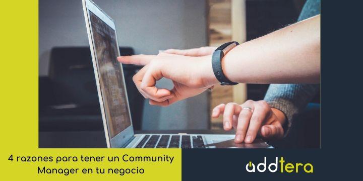 4 razones para tener un Community Manager